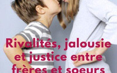 Rivalités, jalousie et justice entre frères et soeurs